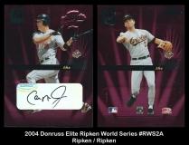 2004 Donruss Elite Ripken World Series #RWS2A