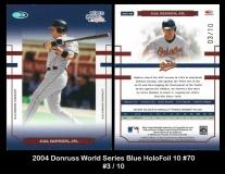 2004 Donruss World Series Blue 10 #70