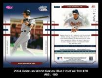 2004 Donruss World Series Blue HoloFoil 100 #70
