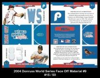 2004 Donruss World Series Face Off Material #9