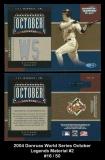 2004 Donruss World Series October Legends Material #2