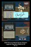 2004 Donruss World Series October Legends Signature Material #2
