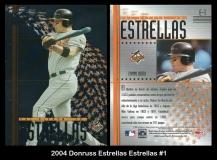 2004 Donruss Estrellas Estrellas #1