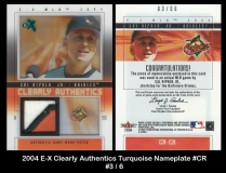 2004 E-X Clearly Authentics Turqoise Nameplate #CR