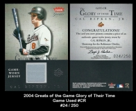 2004 Greats of the Game Glory of Thier Time Game Used #CR