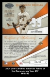 2004 Leaf Certified Materials Fabric of the Game Jersey Year #17