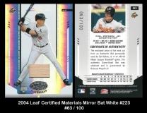 2004 Leaf Certified Materials Mirror Bat White #223