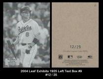 2004 Leaf Exhibits 1925 Left Text Box #9