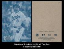 2004 Leaf Exhibits 1925 Left Text Box Second Edition #9
