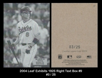 2004 Leaf Exhibits 1925 Right Text Box #9