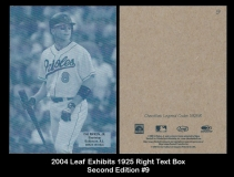 2004 Leaf Exhibits 1925 Right Text Box Second Edition #9