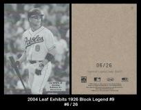 2004 Leaf Exhibits 1926 Block Legend #9