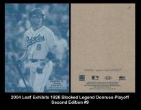 2004 Leaf Exhibits 1926 Blocked Legends Donruss-Playoff Second Edition #9