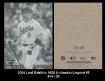 2004 Leaf Exhibits 1926 Unblocked Legend #9