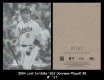 2004 Leaf Exhibits 1927 Donruss-Playoff #9