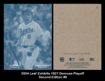 2004 Leaf Exhibits 1927 Donruss-Playoff Second Edition #9