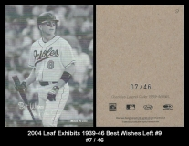 2004 Leaf Exhibits 1939-46 Best Wishes Left #9