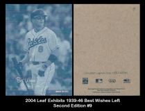 2004 Leaf Exhibits 1939-46 Best Wishes Left Second Edition #9