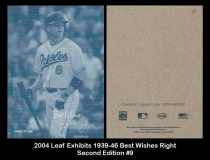 2004 Leaf Exhibits 1939-46 Best Wishes Right Second Edition #9