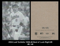 2004 Leaf Exhibits 1939-46 Best of Luck Right #9