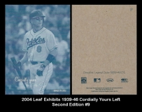 2004 Leaf Exhibits 1939-46 Cordially Yours Left Second Edition #9