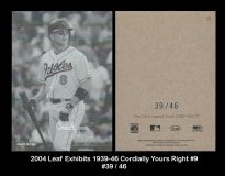 2004 Leaf Exhibits 1939-46 Cordially Yours Right #9