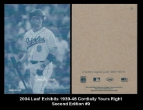 2004 Leaf Exhibits 1939-46 Cordially Yours Right Second Edition #9