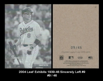 2004 Leaf Exhibits 1939-46 Sincerely Left #9
