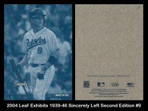 2004-Leaf-Exhibits-1939-46-Sincerely-Left-Second-Edition-9