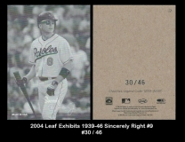 2004 Leaf Exhibits 1939-46 Sincerely Right #9