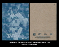 2004 Leaf Exhibits 1939-46 Sincerely Yours Left Second Edition #9