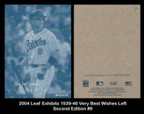 2004-Leaf-Exhibits-1939-46-Very-Best-WIshes-Left-Second-Edition-9