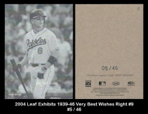2004 Leaf Exhibits 1939-46 Very Best Wishes Right #9