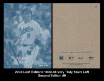 2004 Leaf Exhibits 1939-46 Very Truly Yours Left Second Edition #9