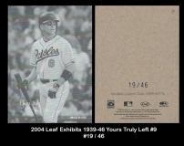 2004 Leaf Exhibits 1939-46 Yours Truly Left #9