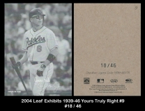 2004 Leaf Exhibits 1939-46 Yours Truly Right #9