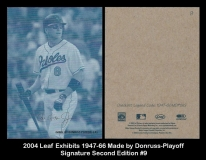 2004 Leaf Exhibits 1947-66 Made By Donruss-Playoff Signature Second Edition #9