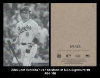 2004 Leaf Exhibits 1947-66 Made in USA Signature #9