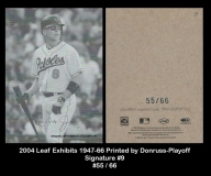 2004 Leaf Exhibits 1947-66 Printed By Donruss-Playoff Signature #9