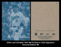 2004 Leaf Exhibits 1947-66 Printed in USA Signature Second Edition #9