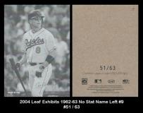 2004 Leaf Exhibits 1962-63 No Stat Name Left #9
