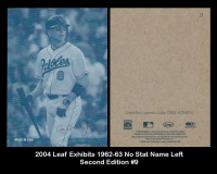2004 Leaf Exhibits 1962-63 No Stat Name Left Second Edition #9