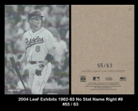 2004 Leaf Exhibits 1962-63 No Stat Name Right #9