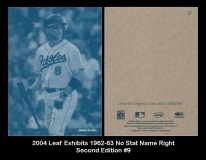 2004 Leaf Exhibits 1962-63 No Stat Name Right Second Edition #9