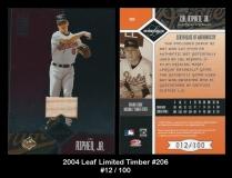 2004 Leaf Limited Timber #206