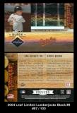 2004 Leaf Limited Lumberjacks Black #8