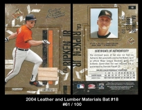 2004 Leather and Lumber Materials Bat #18