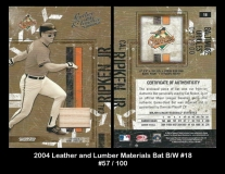 2004 Leather and Lumber Materials Bat BW #18