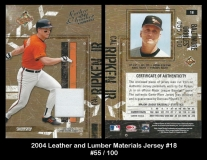 2004 Leather and Lumber Materials Jersey #18