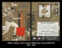 2004 Leather and Lumber Materials Jersey BW #18